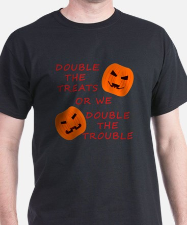 Double Tricks or Treats T-Shirt