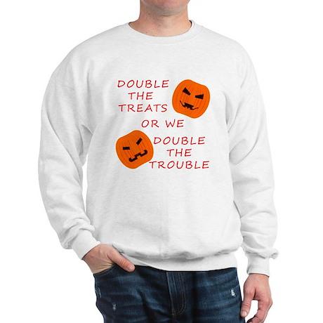 Double Tricks or Treats Sweatshirt