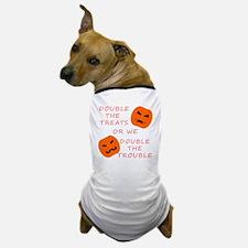 Double Tricks or Treats Dog T-Shirt