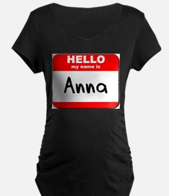 Hello my name is Anna T-Shirt