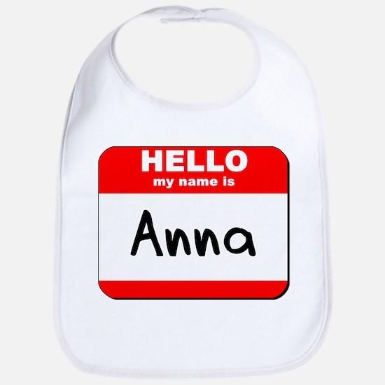 Hello my name is Anna Bib