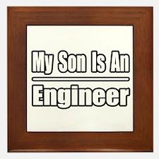 """""""My Son Is An Engineer"""" Framed Tile"""