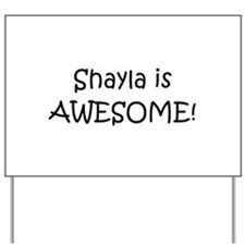 Shayla Yard Sign