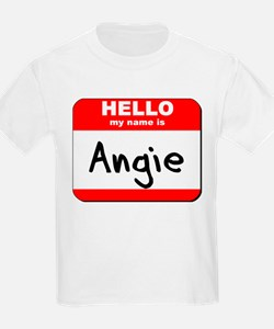Hello my name is Angie T-Shirt