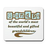 Grandpa of Gifted Grandchildren Mousepad