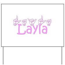 Layla Yard Sign