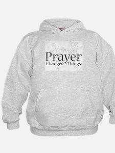 Prayer Changes Things Hoodie