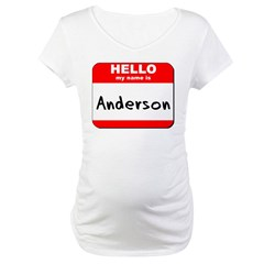 Hello my name is Anderson Maternity T-Shirt