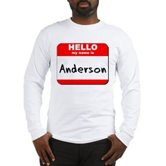 Hello my name is Anderson Long Sleeve T-Shirt