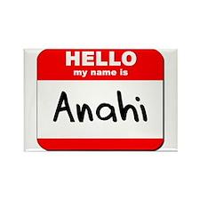 Hello my name is Anahi Rectangle Magnet