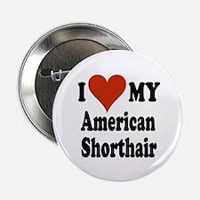 """American Shorthair 2.25"""" Button"""