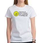 A bad day of hockey... Women's T-Shirt