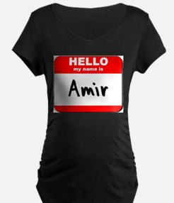 Hello my name is Amir T-Shirt