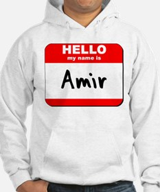 Hello my name is Amir Hoodie