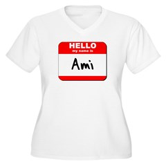 Hello my name is Ami T-Shirt