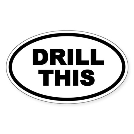 DRILL THIS Oval Oval Sticker
