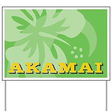 Akamai Yard Sign