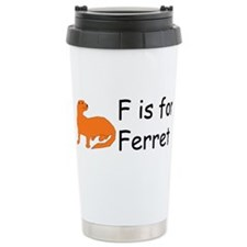 F is for Ferret Travel Mug