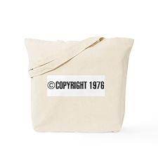 cCopyright 1976 Tote Bag