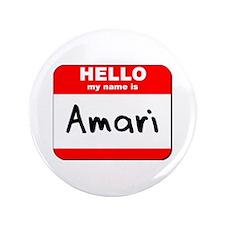 "Hello my name is Amari 3.5"" Button"