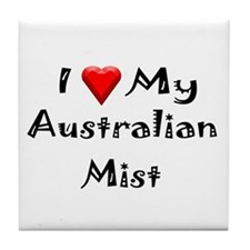 Love My Australian Mist Tile Coaster