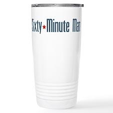 Sixty-Minute Man Travel Mug