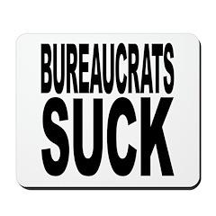 Bureaucrats Suck Mousepad