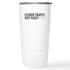 Slower Traffic Travel Mug