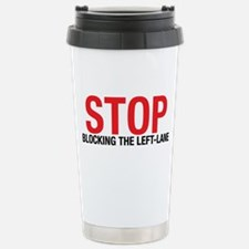 Stop Blocking Travel Mug