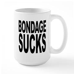Bondage Sucks Mug