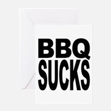 BBQ Sucks Greeting Card