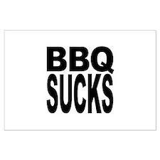 BBQ Sucks Large Poster