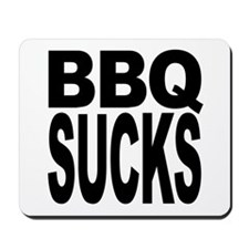 BBQ Sucks Mousepad