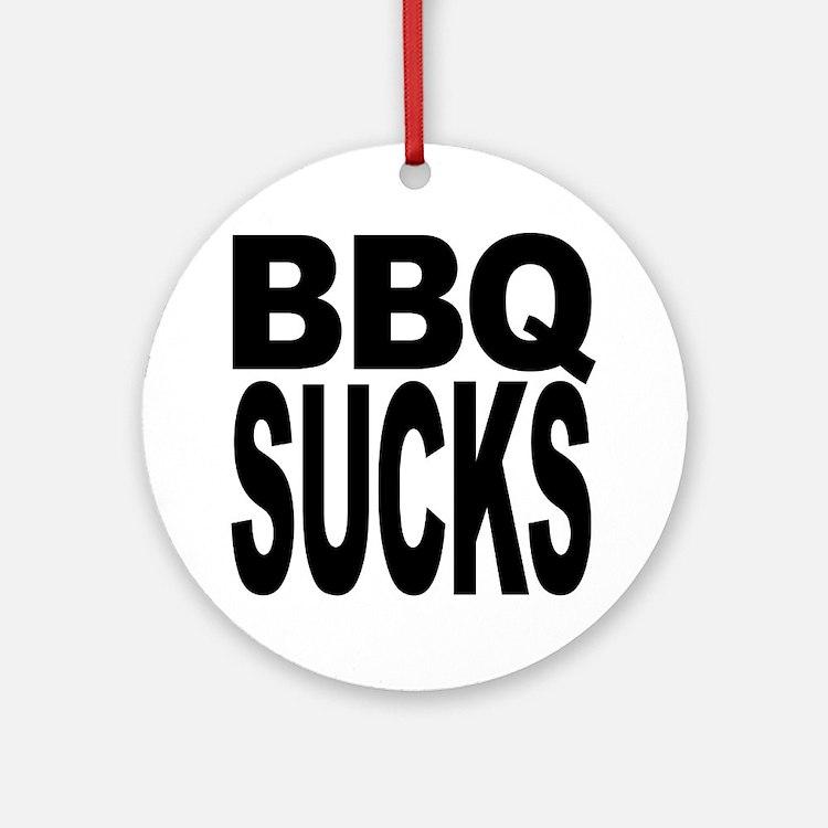 BBQ Sucks Ornament (Round)