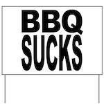 BBQ Sucks Yard Sign