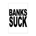 Banks Suck Mini Poster Print