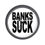 Banks Suck Wall Clock