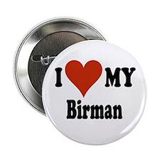 """I Love My Birman 2.25"""" Button"""