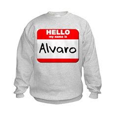 Hello my name is Alvaro Sweatshirt