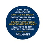 "McCain is McLame 3.5"" Button"