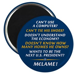 """McCain is McLame 2.25"""" Magnet (10 pack)"""