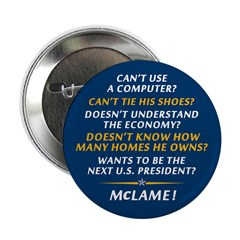 "McCain is McLame 2.25"" Button"