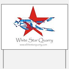 White Star Quarry Yard Sign