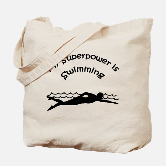 My Superpower is Swimming Tote Bag