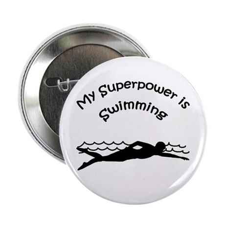"""My Superpower is Swimming 2.25"""" Button (10 pack)"""
