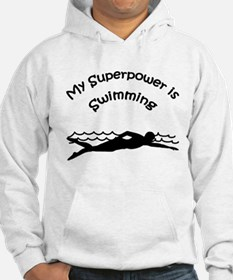 My Superpower is Swimming Hoodie