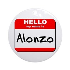 Hello my name is Alonzo Ornament (Round)