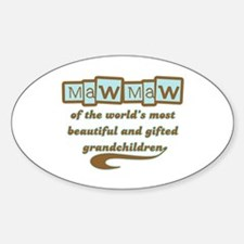 MawMaw of Gifted Grandchildren Oval Decal