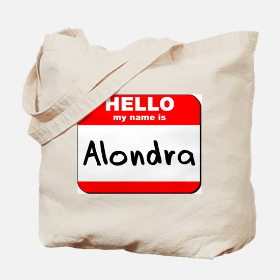 Hello my name is Alondra Tote Bag