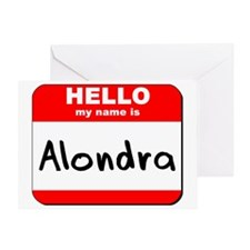 Hello my name is Alondra Greeting Card